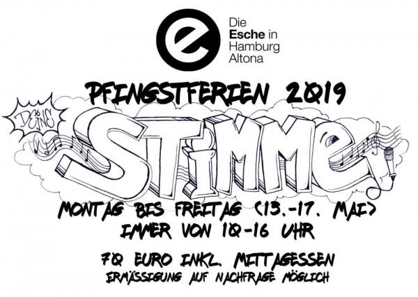 Pfingstferien Deine Stimme Esche Jugendkunsthaus Esche 2019